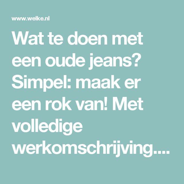 Wat te doen met een oude jeans? Simpel: maak er een rok van! Met volledige werkomschrijving. Foto geplaatst door DeTweakfabriek op Welke.nl