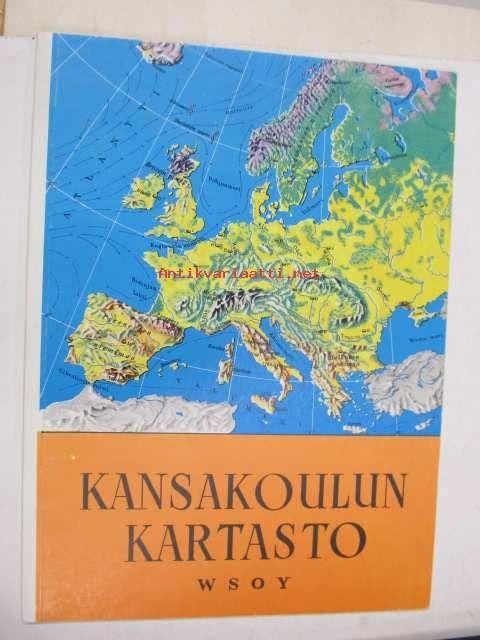 Kansakoulun kartasto, WSOY, 1967 - Antikvariaatti.net