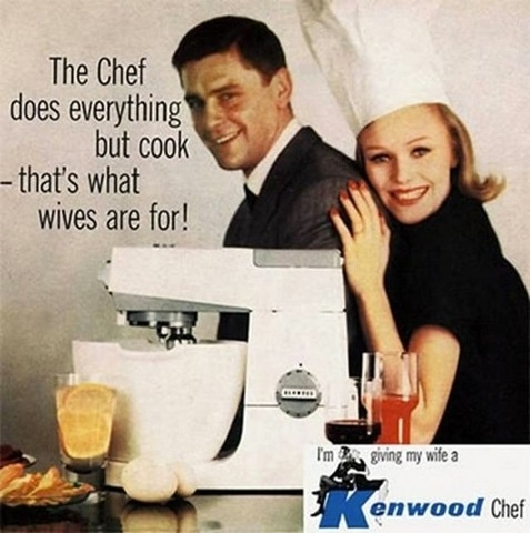 Kenwood Chef - Does everything but cook, that's what wives are for