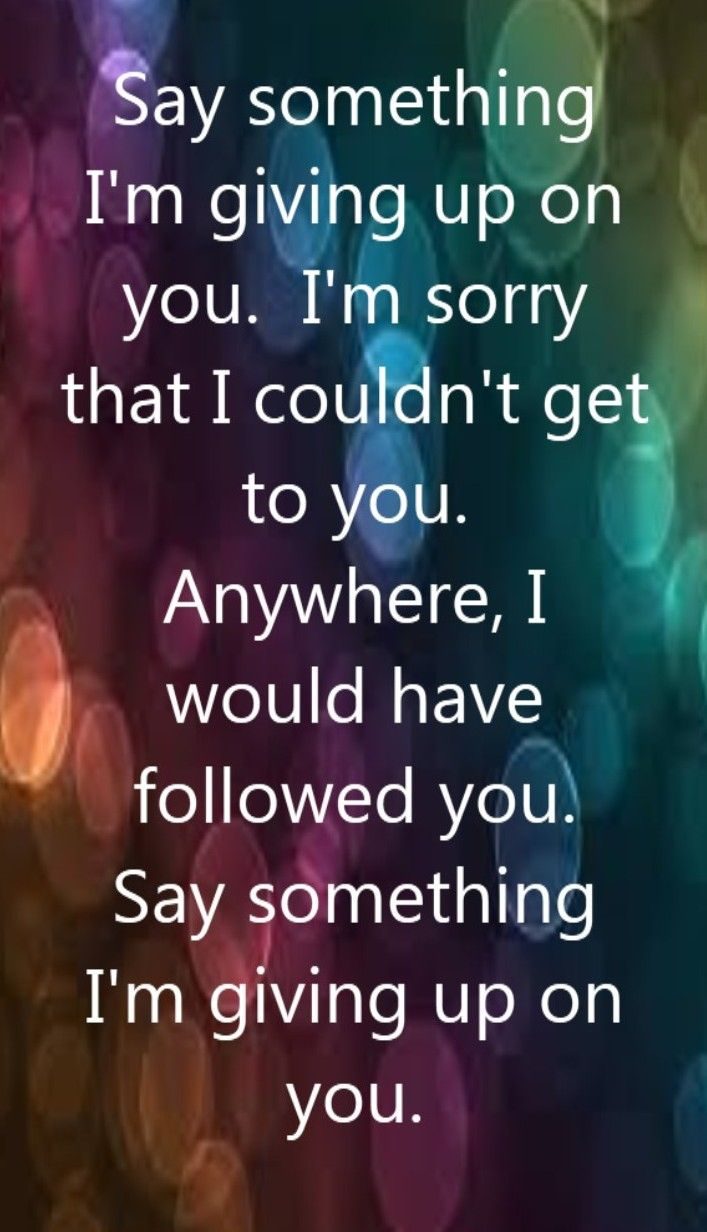 A Great Big World  Christina Aguilera - Say Something - song lyrics, song quotes, songs, music lyrics, music quotes, music