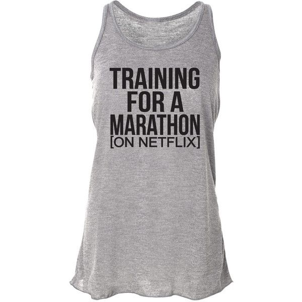 Netflix Tank Top Training for a Marathon Running Tank Top Funny... ($24) ❤ liked on Polyvore featuring activewear, activewear tops, silver, tanks, tops, women's clothing, bleach shirt, athletic sportswear, workout shirts and a line shirt