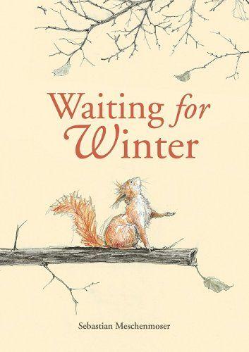 Waiting for Winter -Meschenmoser