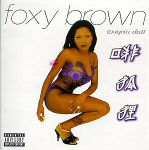 Foxy Brown - Chyna Doll (CD, Album) at Discogs
