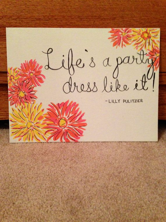 Lilly Quote Canvas by SororityGirlCrafter on Etsy, $10.00