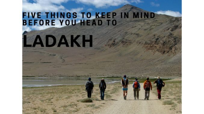 Five Things To Keep In Mind Before You Head To Ladakh Cold