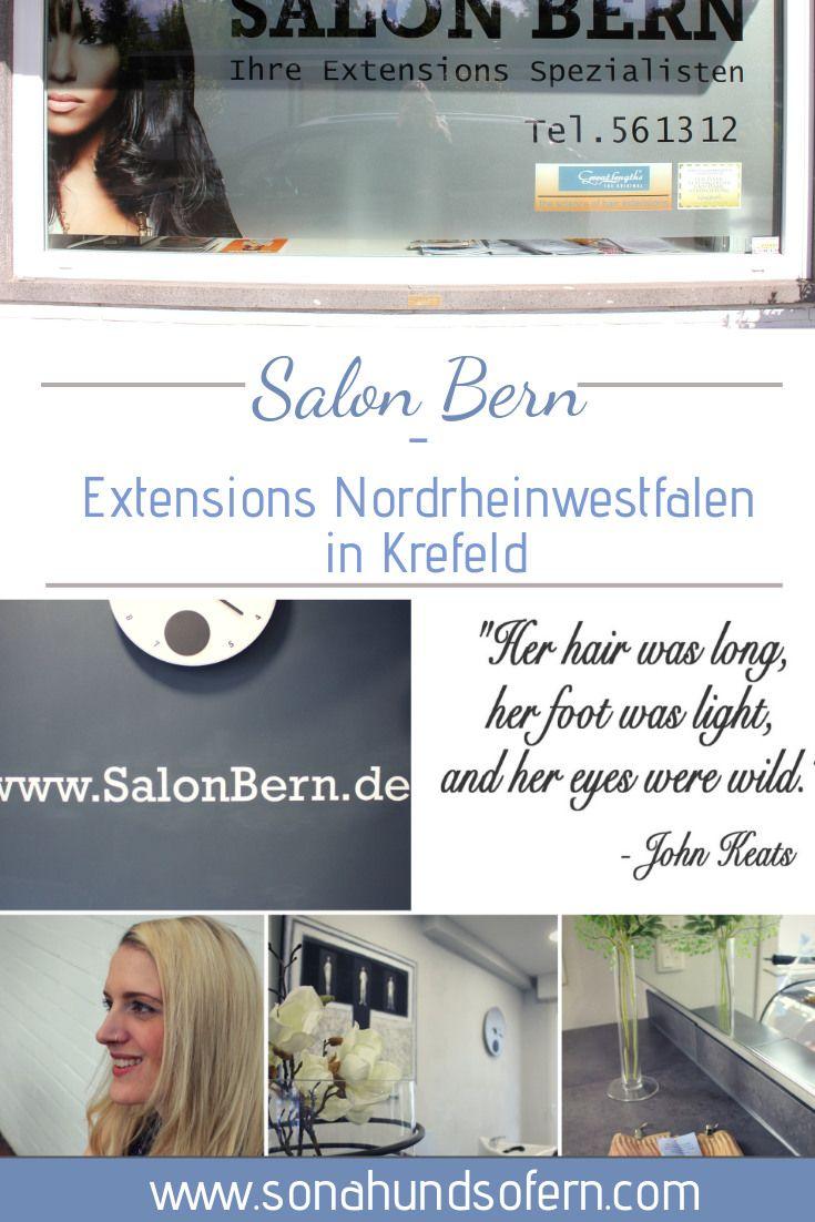 Extensions Nordrheinwestfalen Salon Bern In Krefeld So Nah Und So Fern Schone Haare Tipps Wellness