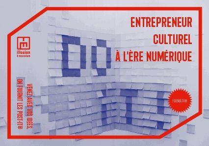 """Flyer réalisé pour la formation """"Entrepreneur culturel à l'ère numérique"""" - Promo 2016"""
