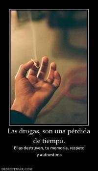 las drogas te controlan