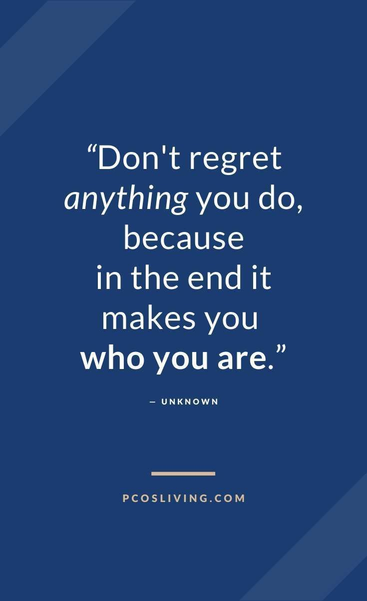 Don T Regret Quote Regret Quotes Be Yourself Quotes Unknown Quotes