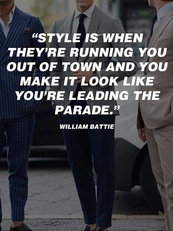 20 Best Men's #Fashion #Quotes To Step Up Your #Instagram & #Pinterest Game — FASHIONBITS