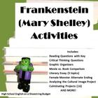 Bundle of activities for use with the text Frankenstein by Mary Shelley. Includes reading and critical thinking questions, graphic organizers, essay topics, movie vs. book comparison, and several projects! Many options to choose from to fit your classroom needs. $