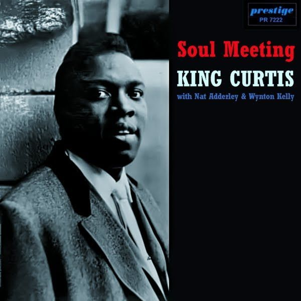 "KING CURTIS: "" soul meeting "" ( fantasy records ) personnel: : Nat Adderley (cornet, except #8), King Curtis (ts), Wynton Kelly (p), Sam Jones (b), Belton Evans (d) http://www.qobuz.com/fr-fr/album/soul-meeting-king-curtis/0002521854332"