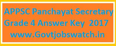 APPSC Panchayat Secretary Grade 4 Answer Key 2017 Download, AP Panchayat Secretary Grade 4 Answer Key, APPSC Panchayat Secretary Answer Key/ Solved papers