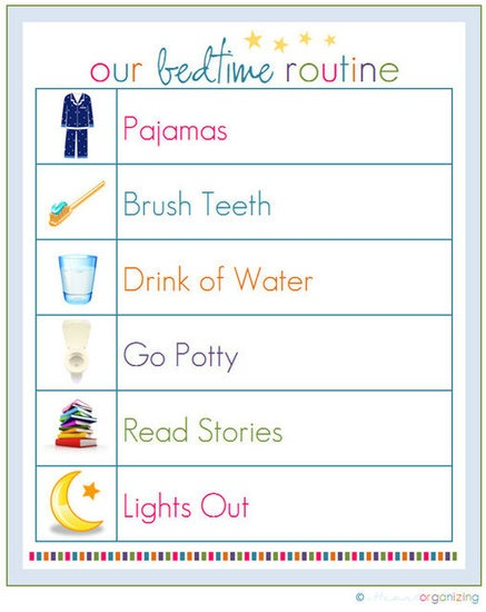 Instead of going through the monotonous task of asking your kids whether or not they've completed all of the steps of their bedtime routines, print and display this cute checklist, and get them into the habit of running through it on their own.  Source: IHeart Organizing - www.lilsugar.com