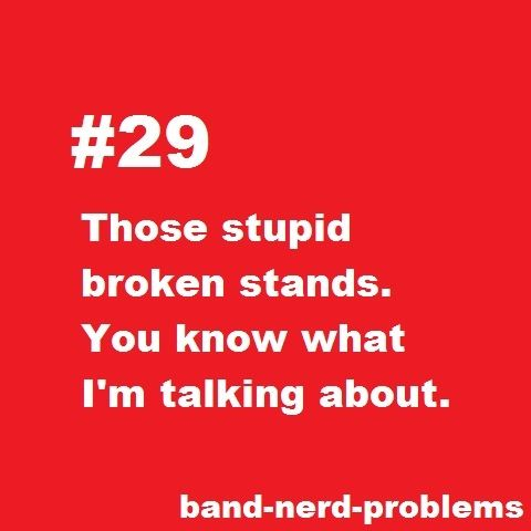 band problem: those stupid broken stands #Band #Relatable