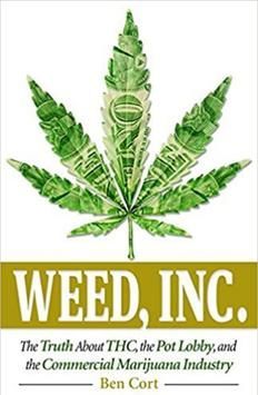 BEN CORT: INTERVIEW WITH THE AUTHOR OF   'WEED, INC.'