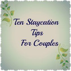 Staycation ideas (cute article - it is written mainly for couples but a lot you could incorporate for families ... Read 07/22/2013 - ThT)