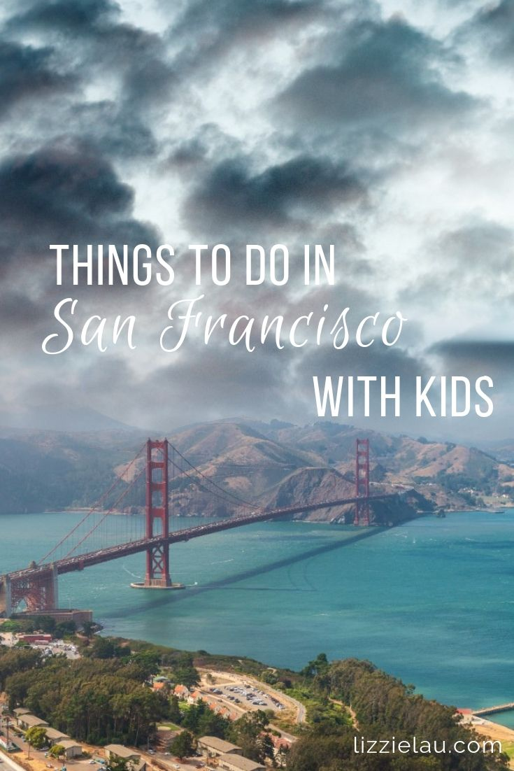 Best Things To Do In San Francisco With Kids Familytravel Sanfrancisco California Usa
