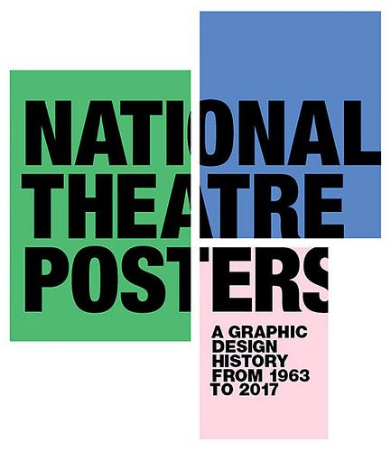 'National Theatre Posters' exhibition, National Theatre, Friday 6 October 2017 until 31 March 2018