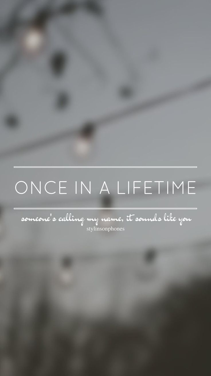 Once In A Lifetime // One Direction // ctto: @stylinsonphones (on Twitter)