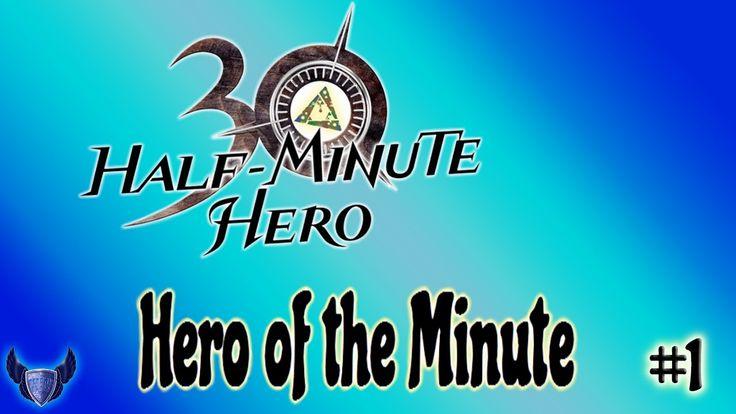 Hero of the Minute || Half Minute Hero || #1