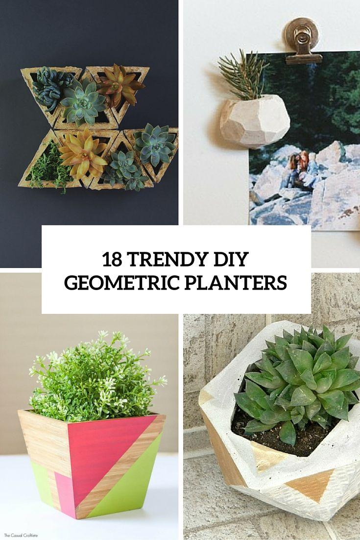 18 DIY geometric planters. Awesome !