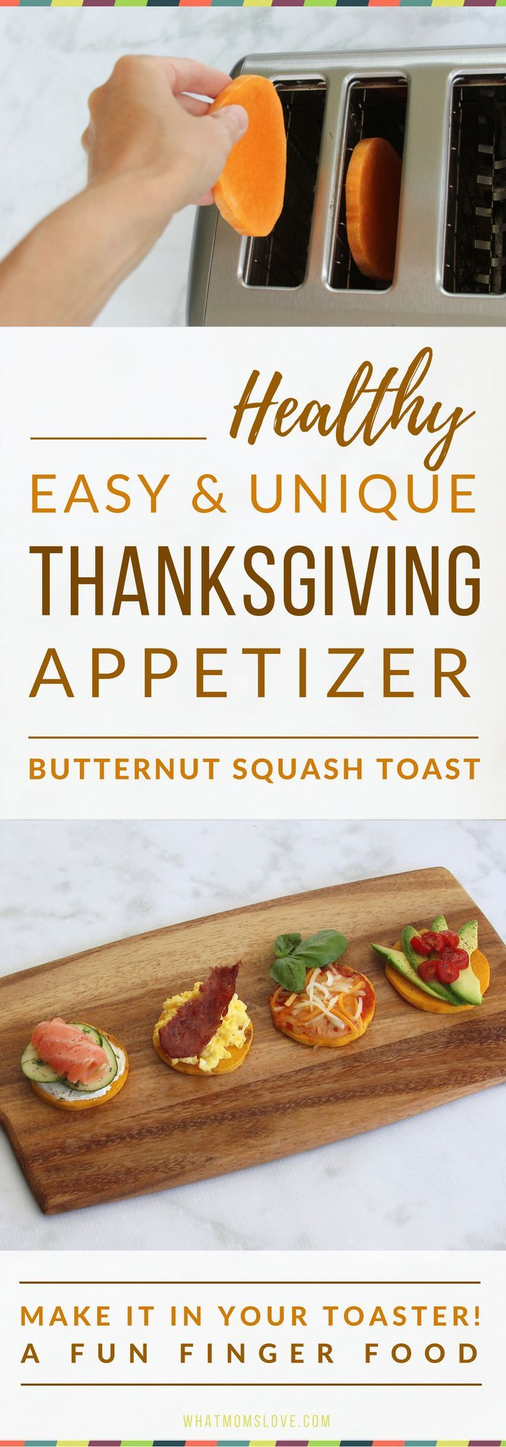 Healthy Thanksgiving Appetizer Recipe | Butternut Squash Toast | Easy Thanksgiving Appetizers | Paleo Thanksgiving | Gluten-Free, Vegan & Whole 30 | Best Thanksgiving Finger Foods | From What Moms Love