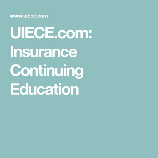 uiece com UIECE.com: Insurance Continuing Education | Education | Pinterest ...