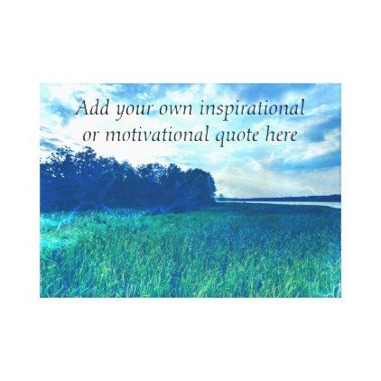 Create your own Inspirational/Motivational quote Canvas Print - create your own gifts personalize cyo custom