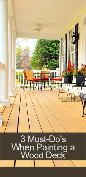3 Must Do's When Painting a Wood Deck