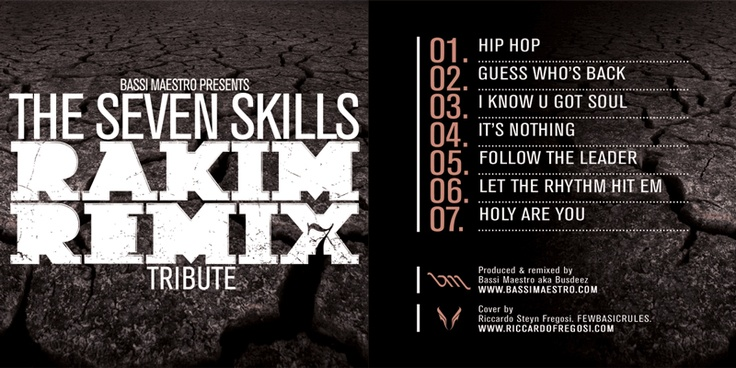 Rakim - the Seven skills (Remixed by Bassi Maestro) Artwork: Riccardo Fregosi
