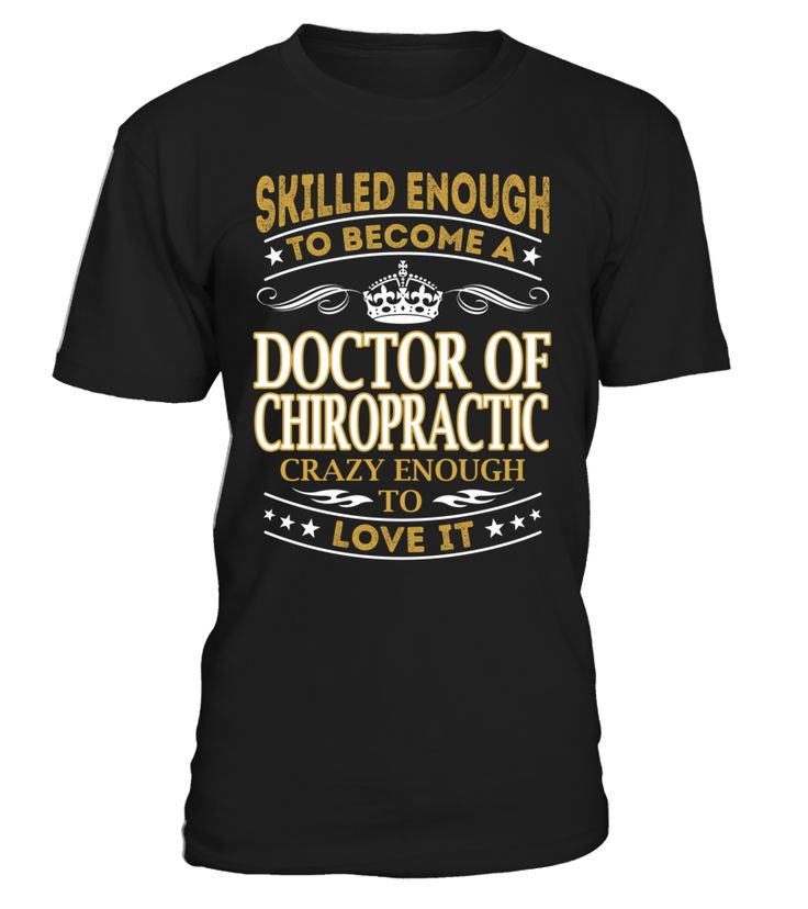 Doctor Of Chiropractic - Skilled Enough To Become #DoctorOfChiropractic