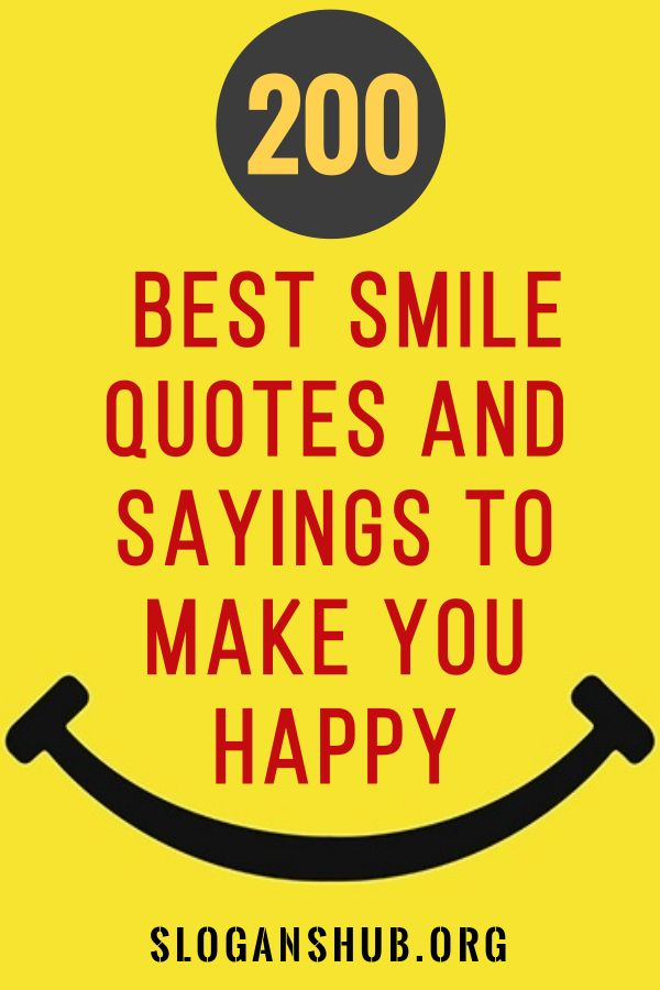 In This Post You Will Find 200 Best Smile Quotes And Sayings To