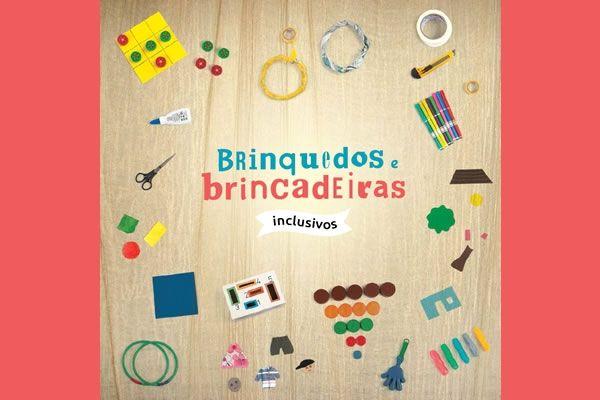 Manual de Brinquedos e Brincadeiras Inclusivos do IMG _ free book to download with plenty of homemade toys ideas