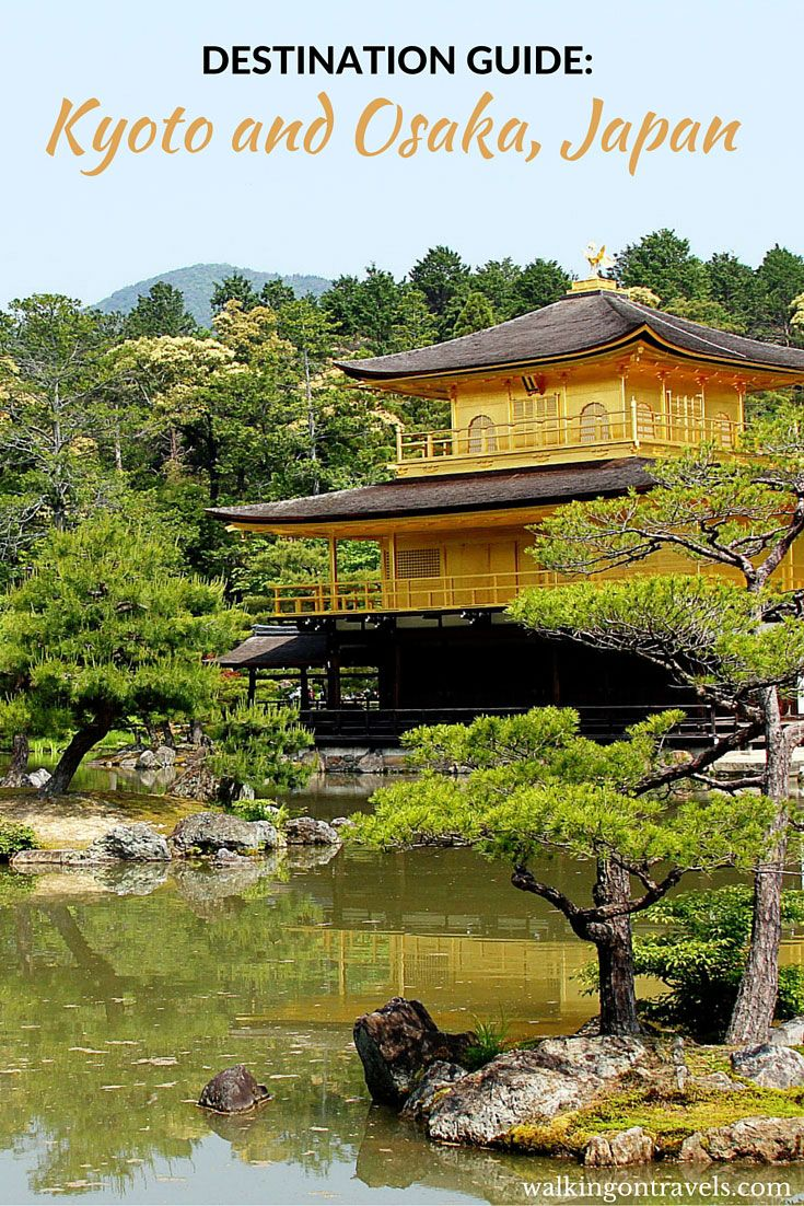 Destination Guide to Osaka and Kyoto Japan: tips, lodging, food and more to get you through these two gorgeous cities in Japan.