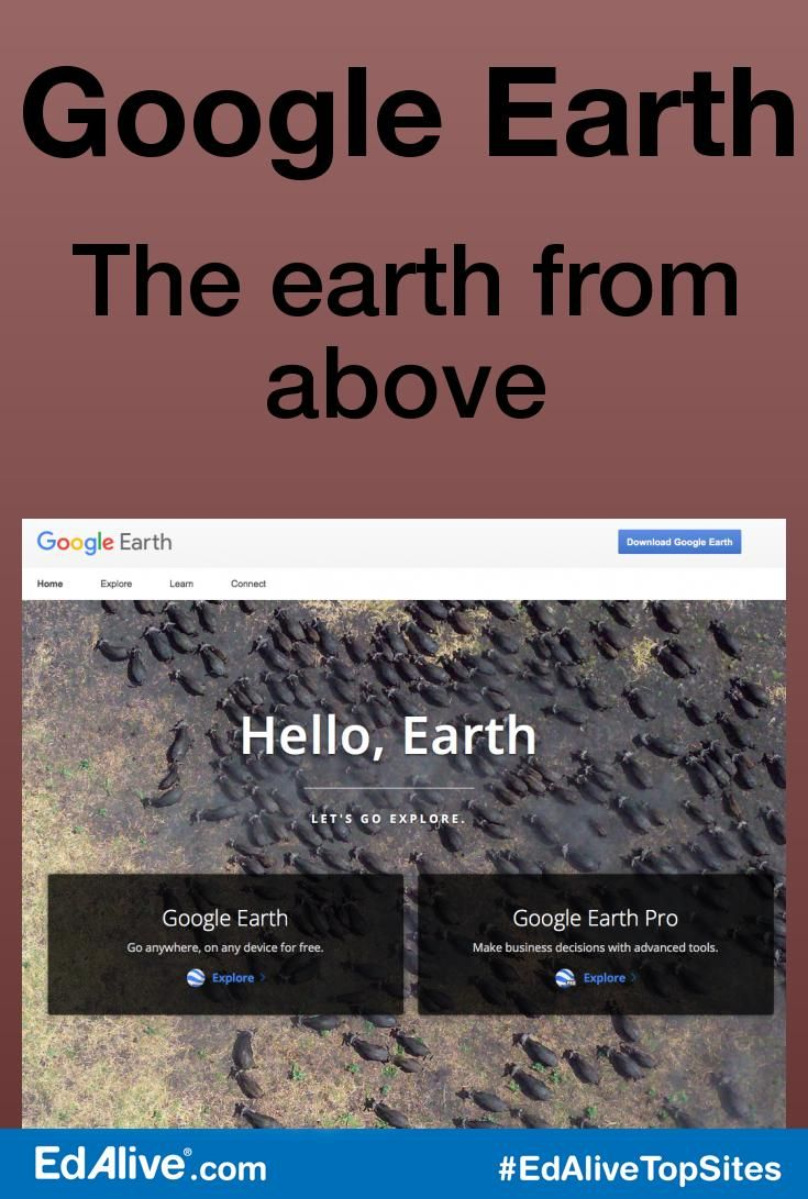 Google Earth | The earth from above | View satellite imagery, maps, terrain, 3D buildings, and even the canyons of the ocean. #AtlasesandMaps #EdAliveTopSites