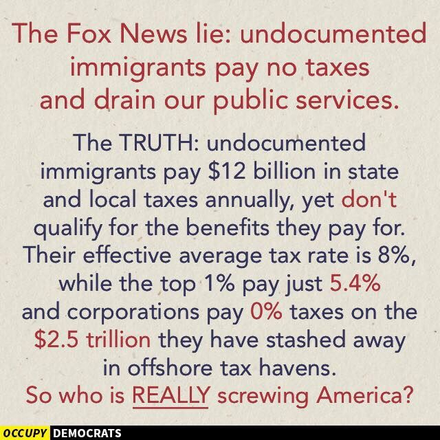 The Fox News lie: undocumented immigrants pay no taxes and drain our public…