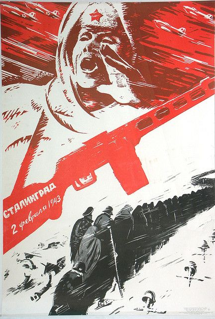 Soviet poster celebrating their victory at Stalingrad. Text reads 'Stalingrad - 02 February 1943'