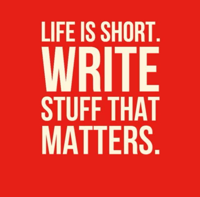Life is too short to do boring things in my inspiration writing