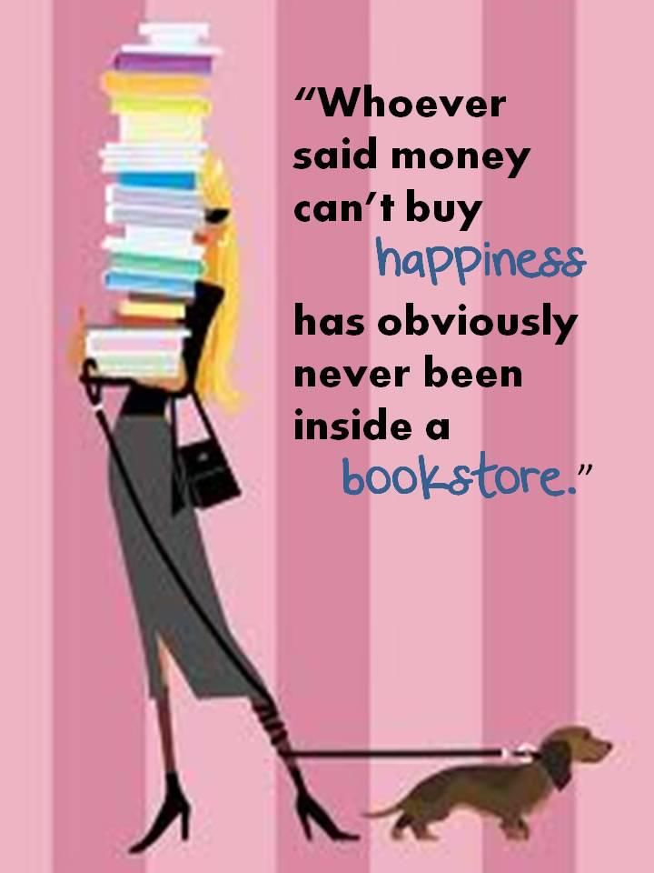 I don't even have to go into the bookstore to find happiness in books. Just looking!