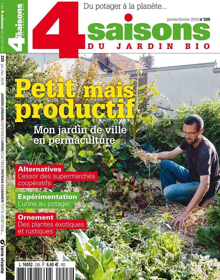 Les 4 Saisons Du Jardin Bio Janvier Fevrier 2018 N 228
