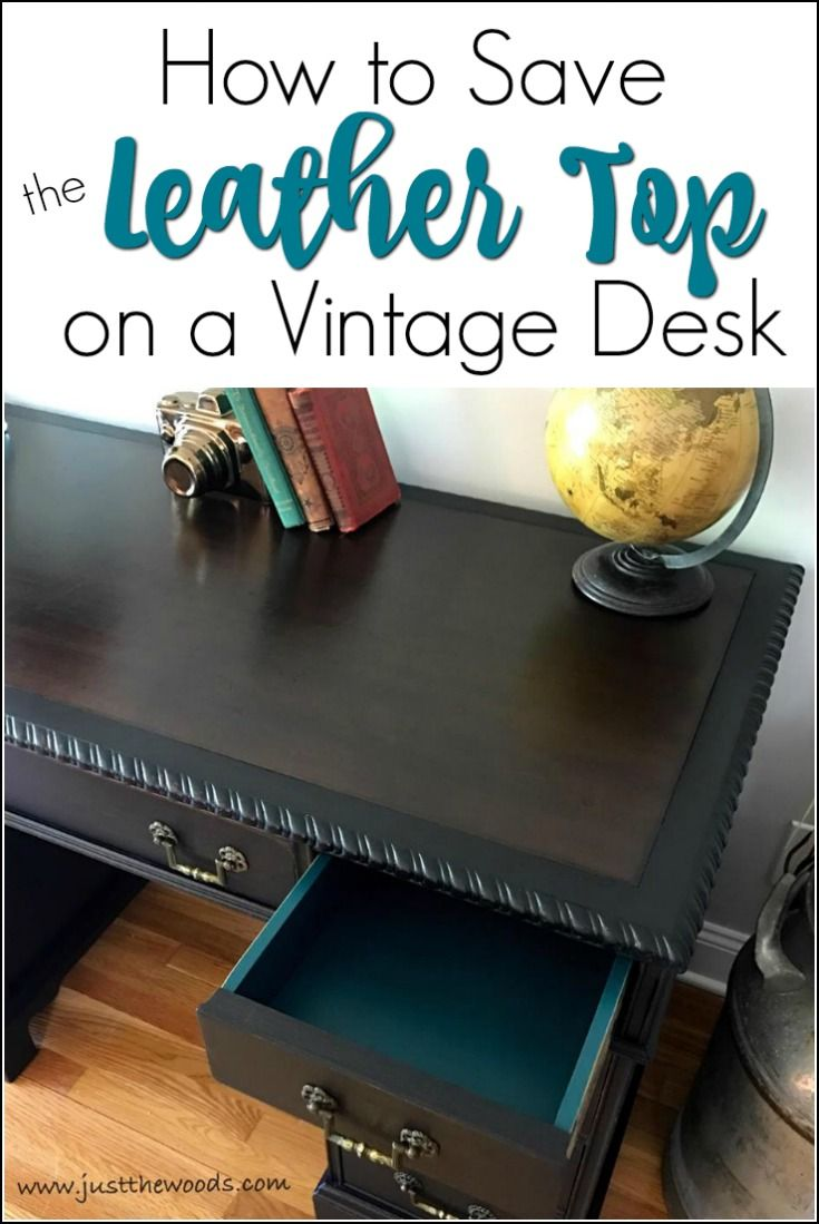 Save the leather top on a vintage desk. Preserve that original leather and hide imperfections. Painted desk with leather top. You can save that leather