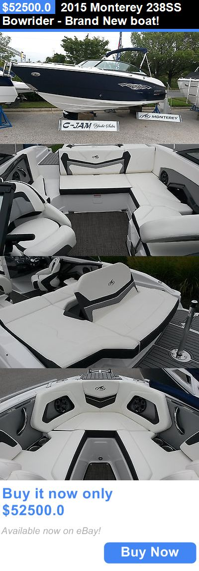 boats: 2015 Monterey 238Ss Bowrider - Brand New Boat! BUY IT NOW ONLY: $52500.0