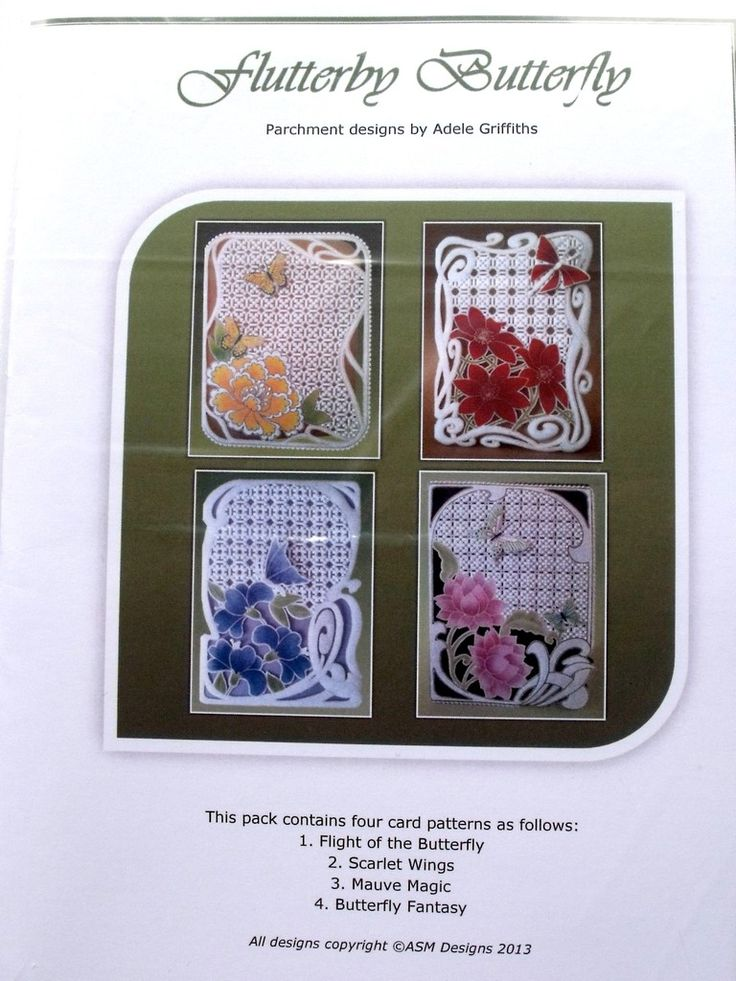 FLUTTERBY BUTTERFLY BY ADELE  Four colourful  cards suitable for a variety of occasions all with 3D butterfly embellishments.  The patterns come with full colour illustrations, full size patterns and clear working instruction.