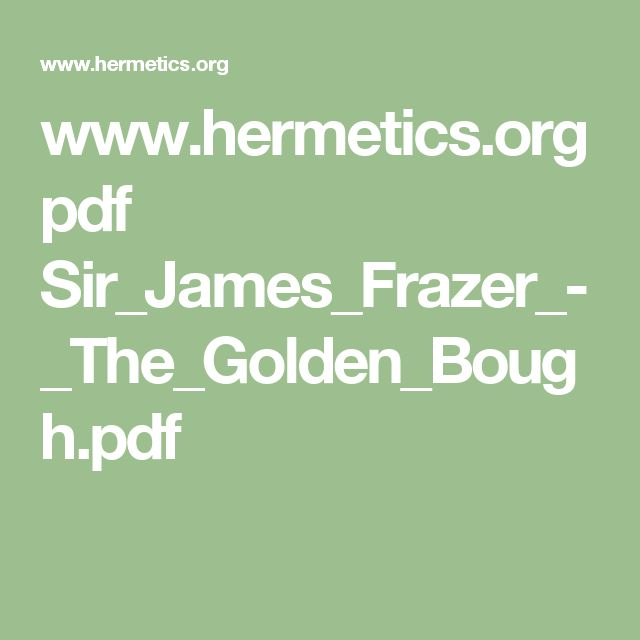 9 best reading images on pinterest book worms read books and authors hermetics pdf sirjamesfrazer thegoldenboughpdf fandeluxe Gallery