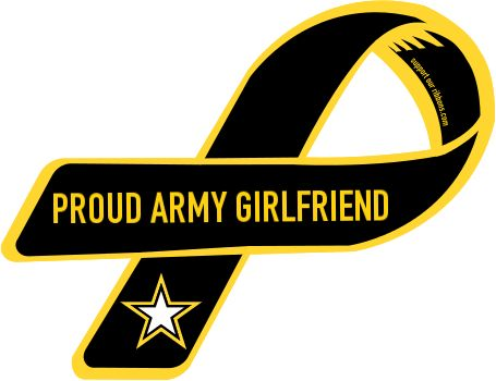 Proud Army Girlfriend @Stephanie Close Close Watson- this may randomly show up on your back bumper one day. just a warning ; )
