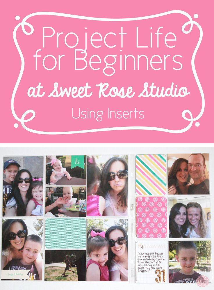 Project Life for Beginners: Week Twelve | Using Inserts