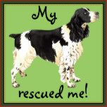 """I rescued my English Springer Spaniel"" or is it, ""My English Springer Spaniel rescued me""? Show both sentiments on the front and back of this pillow. Great gift for Springer-loving family and friends."
