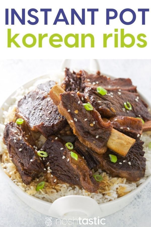 Pressure Cooker Short Ribs Korean Style They Are Fall Apart Tender Taste Delicious And Are Easily Made In Yo Gluten Free Instant Pot Recipes Pork Rib Recipes