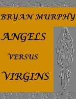 Angels Versus Virgins now available at Smashwords! Free for #BookLovers